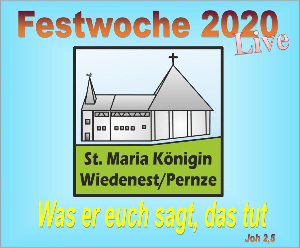 Festwoche 2020 LIVE in Wiedenest/Pernze